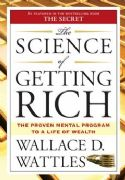Science of Getting Rich - Wallace D. Wattles